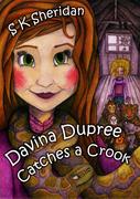 Davina Dupree Catches a Crook