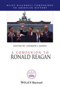 A Companion to Ronald Reagan