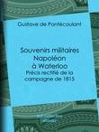 Souvenirs militaires - Napoléon à Waterloo