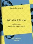 Ma double vie