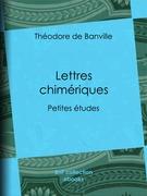 Lettres chimériques