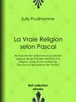 La Vraie Religion selon Pascal