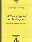 Les Fêtes religieuses en Bretagne