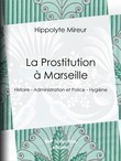 La Prostitution à Marseille