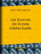 Les Sources de la paix intellectuelle