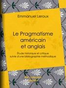 Le Pragmatisme américain et anglais