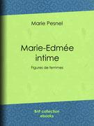 Marie-Edmée intime