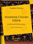 Madame Craven intime