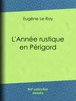 L'Année rustique en Périgord