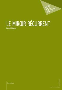 Le Miroir récurrent