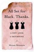 All Set for Black, Thanks.: A New Look at Mourning