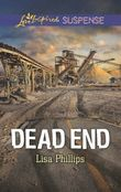 Dead End (Mills & Boon Love Inspired Suspense)