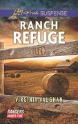 Ranch Refuge (Mills & Boon Love Inspired Suspense) (Rangers Under Fire, Book 3)