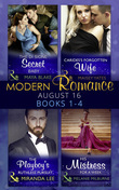 Modern Romance August 2016 Books 1-4 (Mills & Boon e-Book Collections)