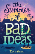 The Summer of Bad Ideas