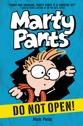 Marty Pants #1: Do Not Open!