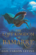 The Lost Kingdom of Bamarre