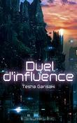 Duel d'influence
