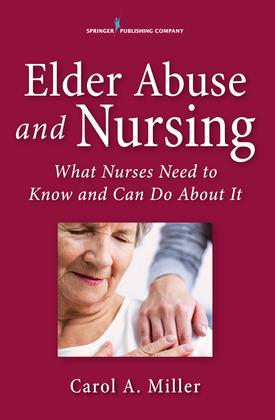 Elder Abuse and Nursing