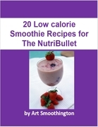 20 Weight Loss Smoothie Recipes for the Nutribullet