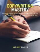 Copywriting Mastery: How to Spice Up Your Website Sales Copy and Watch Your Sales Grow!