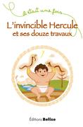 L'invincible Hercule et ses douze travaux