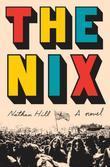 The Nix: A novel