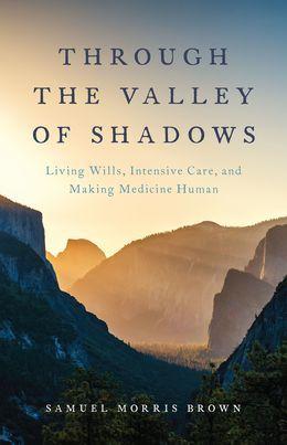 Through the Valley of Shadows
