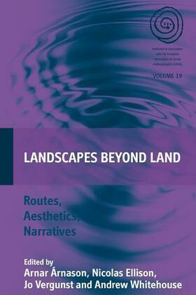 Landscapes Beyond Land: Routes, Aesthetics, Narratives