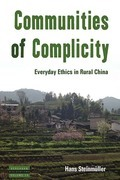 Communities of Complicity: Everyday Ethics in Rural China