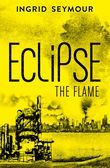 Eclipse the Flame