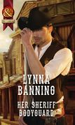 Her Sheriff Bodyguard (Mills & Boon Historical)