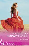 The Doctor's Runaway Fiancée (Mills & Boon Cherish) (Rx for Love, Book 15)