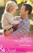 Always The Best Man (Mills & Boon Cherish) (Crimson, Colorado, Book 4)