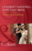 Contract Wedding, Expectant Bride (Mills & Boon Desire) (Courtesan Brides, Book 2)
