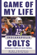 Game of My Life Indianapolis Colts