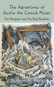 The Adventures of Austin the Cornish Miner