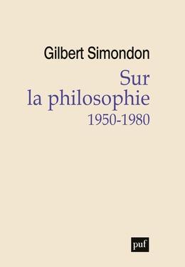 Sur la philosophie (1950-1980)