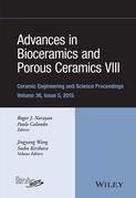 Advances in Bioceramics and Porous Ceramics VIII
