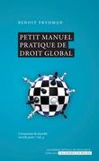 Petit manuel pratique de droit global