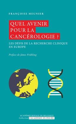 Quel avenir pour la cancérologie ?