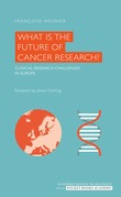 What is the Future of Cancer Research?