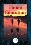 Home Education: With Linked Table of Contents