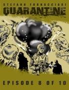 Quarantine: Episode 8 of 10