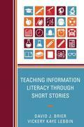 Teaching Information Literacy through Short Stories