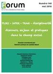 PLURI INTER TRANS – DISCIPLINARITÉ DISCOURS, ENJEUX ET PRATIQUES DANS LE CHAMP SOCIAL