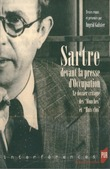 Sartre devant la presse d'Occupation