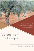 Voices from the Camps: A People's History of Palestinian Refugees in Jordan, 2006