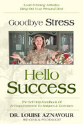 Goodbye Stress - Hello Success