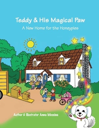 Teddy & His Magical Paw: A New Home for the Honeypies